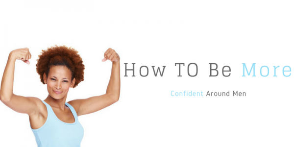 How to be more confident as a man