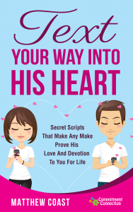 Text Your Way Into His Heart