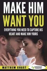 Make Him Want You