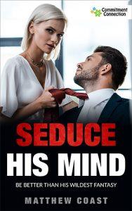 Seduce His Mind